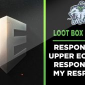 I Respond to Upper Echelon Gamers Response to our Twitter debate on Loot Boxes