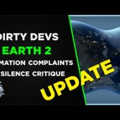 Dirty Devs UPDATE: Earth 2 Cry Havoc And Let Slip The Defamation Complaints To Silence Critique