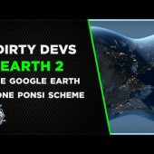 Dirty Devs: Earth 2 And The World Sized Digital Scam Game